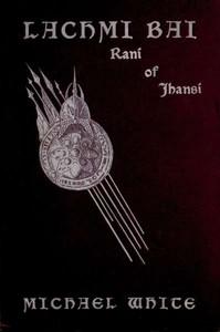 cover for book Lachmi Bai Rani of Jhansi
