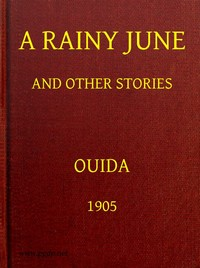 Cover of the book A Rainy June and Other Stories by Ouida