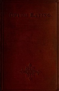 Cover of the book Opium Eating by Anonymous