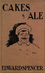 Cover of the book Cakes & Ale by Edward Spencer