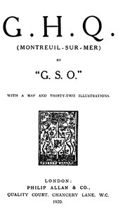 Cover of the book G. H. Q. (Montreuil-Sur-Mer) by G.S.O. by Frank Fox