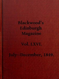 Cover of the book Blackwood's Edinburgh Magazine, Vol. 66, No 405, July 1849 by Various