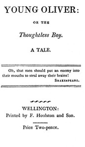 Cover of the book Young Oliver: or the Thoughtless Boy by Anonymous