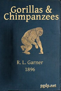 Cover of the book Gorillas & Chimpanzees by R. L. (Richard Lynch) Garner
