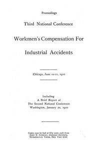Cover of the book Proceedings, Third National Conference Workmen's Compensation for Industrial Accidents by Various