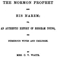Cover of the book The Mormon Prophet and His Harem by C. V. Waite