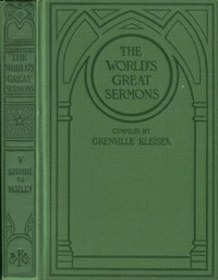 Cover of the book The World's Great Sermons, Volume 5: Guthrie to Mozley by Various