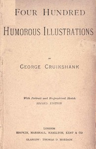 Cover of the book Four Hundred Humorous Illustrations, Vol 2 (of 2) by George Cruikshank