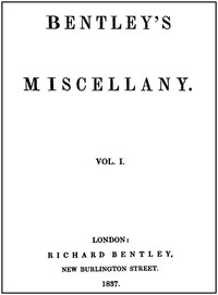 Cover of the book Bentley's Miscellany, Volume I by Various