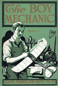 Cover of the book The Boy Mechanic, Book 2 by Various