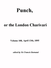 Cover of the book Punch, or the London Charivari, Vol. 108, April 13, 1895 by Various