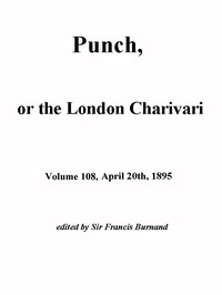 Cover of the book Punch, or the London Charivari, Vol. 108, April 20, 1895 by Various