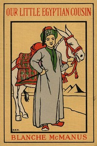 Cover of the book Nabul, Our Little Egyptian Cousin by Blanche McManus