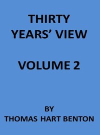 Cover of the book Thirty Years' View (Vol. II of 2) by Thomas Hart Benton