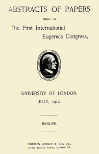 Cover of the book Abstracts of Papers Read at the First International Eugenics Congress by Various