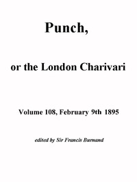 Cover of the book Punch, or the London Charivari, Volume 108, February 9, 1895 by Various