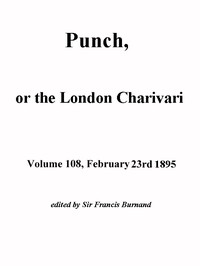 Cover of the book Punch, or the London Charivari, Volume 108, February 23, 1895 by Various