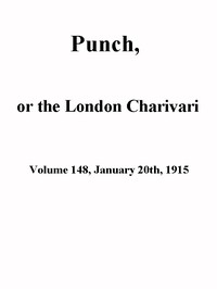 Cover of the book Punch, or the London Charivari, Volume 148, January 20th 1915 by Various