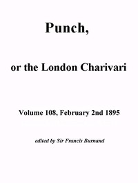 Cover of the book Punch, or the London Charivari, Volume 108, February 2, 1895 by Various