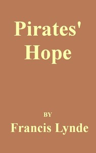 Cover of the book Pirates' Hope by Francis Lynde