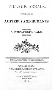 Cover of the book Village Annals, Containing Austerus and Humanus by Anonymous