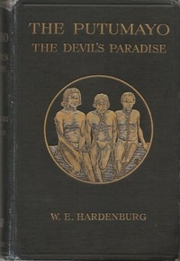 Cover of the book The Putumayo, The Devil's Paradise by Walter Hardenburg