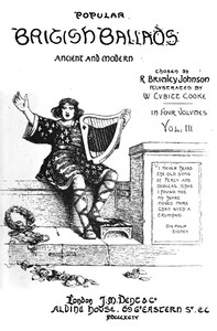 Cover of the book Popular British Ballads, Ancient and Modern, Vol. 3 (of 4) by Various