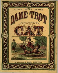 Cover of the book Dame Trot and her Cat by Anonymous