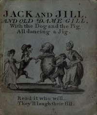 Cover of the book Jack and Jill and Old Dame Gill by Anonymous