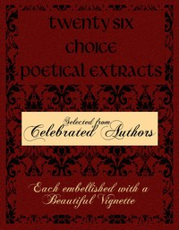 Cover of the book Twenty Six Choice Poetical Extracts by Various