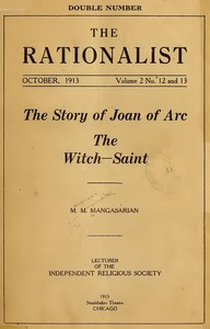 Cover of the book The Story of Joan of Arc the Witch-Saint by M. M. (Mangasar Mugurditch) Mangasarian