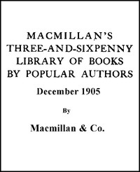 Cover of the book Macmillan's Three-and-Sixpenny Library of Books by Popular Authors December 1905 by Various