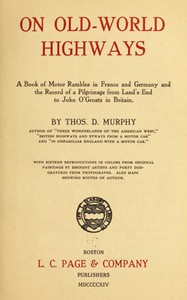 Cover of the book On Old-World Highways by Thomas Dowler Murphy