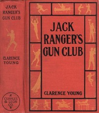 Cover of the book Jack Ranger's Gun Club by Clarence Young