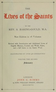 Cover of the book The Lives of the Saints, Volume II (of 16): February by S. (Sabine) Baring-Gould
