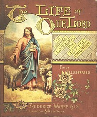 Cover of the book The Life of Our Lord in Simple Language for Little Children by Anonymous