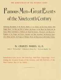 Cover of the book Famous Men and Great Events of the Nineteenth Century by Charles Morris
