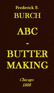 Cover of the book ABC - Butter Making by Fredrick S. Burch