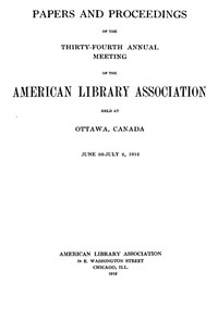 Cover of the book Papers and Proceedings of the Thirty-fourth Annual Meeting of the American Library Association Held at Ottawa, Canada June 26-July 2, 1912 by Various