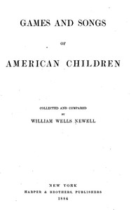 Cover of the book Games and Songs of American Children by Various
