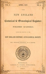 Cover of the book The New England Historical & Genealogical Register, Vol. I., No. 2, April 1847 by Various