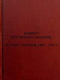 Cover of the book Harper's New Monthly Magazine, Vol. V, No. XXIX., October, 1852 by Various