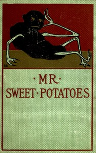 Cover of the book Mr. Sweet Potatoes and Other Stories by Anonymous