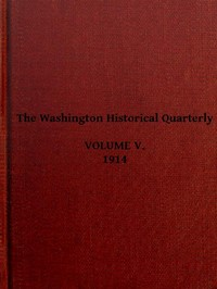 Cover of the book The Washington Historical Quarterly, Volume V, 1914 by Various