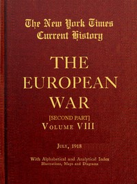 Cover of the book New York Times Current History: The European War, Vol. 8, Pt. 2, No. 1, July 1918 by Various