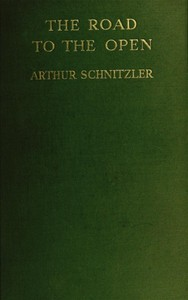 Cover of the book The Road to the Open by Arthur Schnitzler