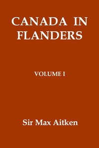 Cover of the book Canada in Flanders, Volume I by Max Aitken Beaverbrook