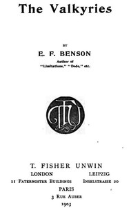 Cover of the book The Valkyries by E. F. (Edward Frederic) Benson