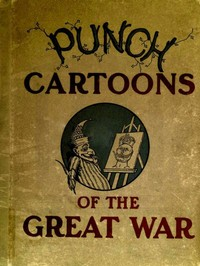 Cover of the book Punch Cartoons of the Great War by Various