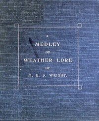 Cover of the book A Medly of Weather Lore by Various